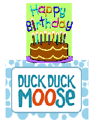 Duck duck moose happy birthday